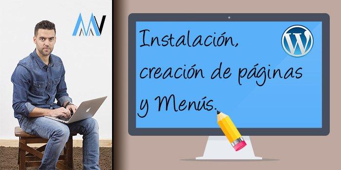 #2 Instalación y configuración de WordPress. Páginas y Menús