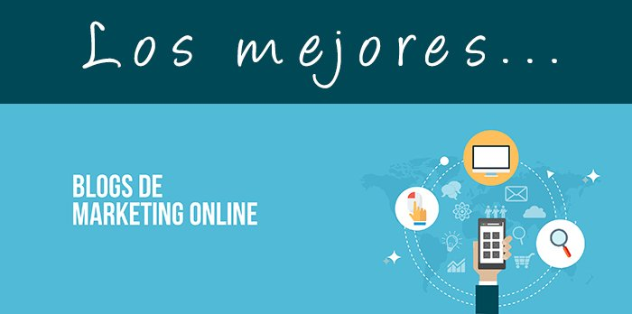 13 blogs de Marketing Online que sigo… y que debes seguir