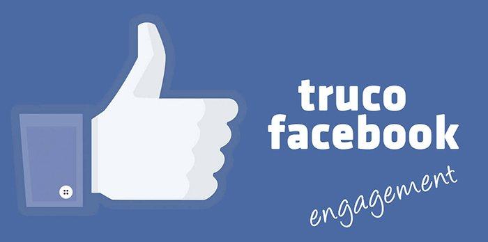 Truco para generar más engagement en Facebook