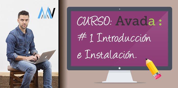Curso AVADA WordPress: #1 Introducción e Instalación