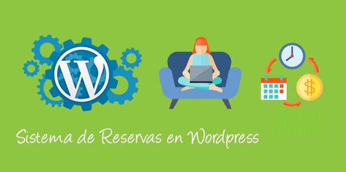 Aprende a crear un sistema de reservas online en wordpress de manera muy sencilla