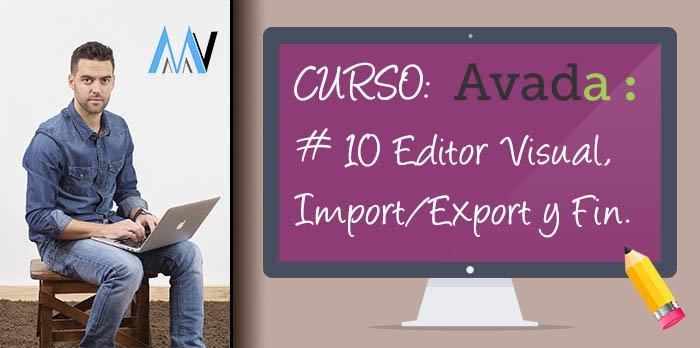 Curso AVADA WordPress: #10 Editor de Entradas y Páginas, Import / Export y conclusión