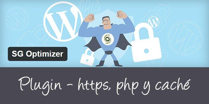 Configura el caché, HTTPS y versión PHP de tu web en WordPress con un solo plugin