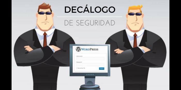 Decálogo de Seguridad en WordPress [Infografía]