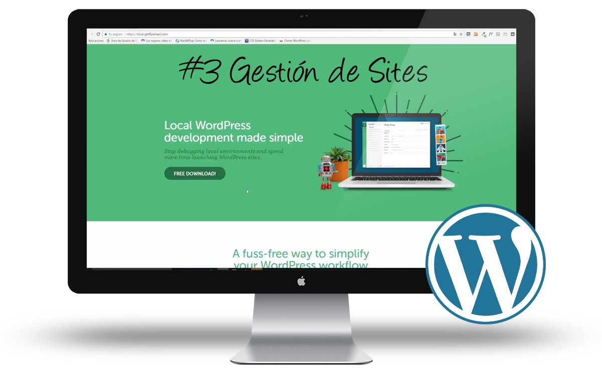 Curso de WordPress en Local: #3 Gestión y Configuración de Sites