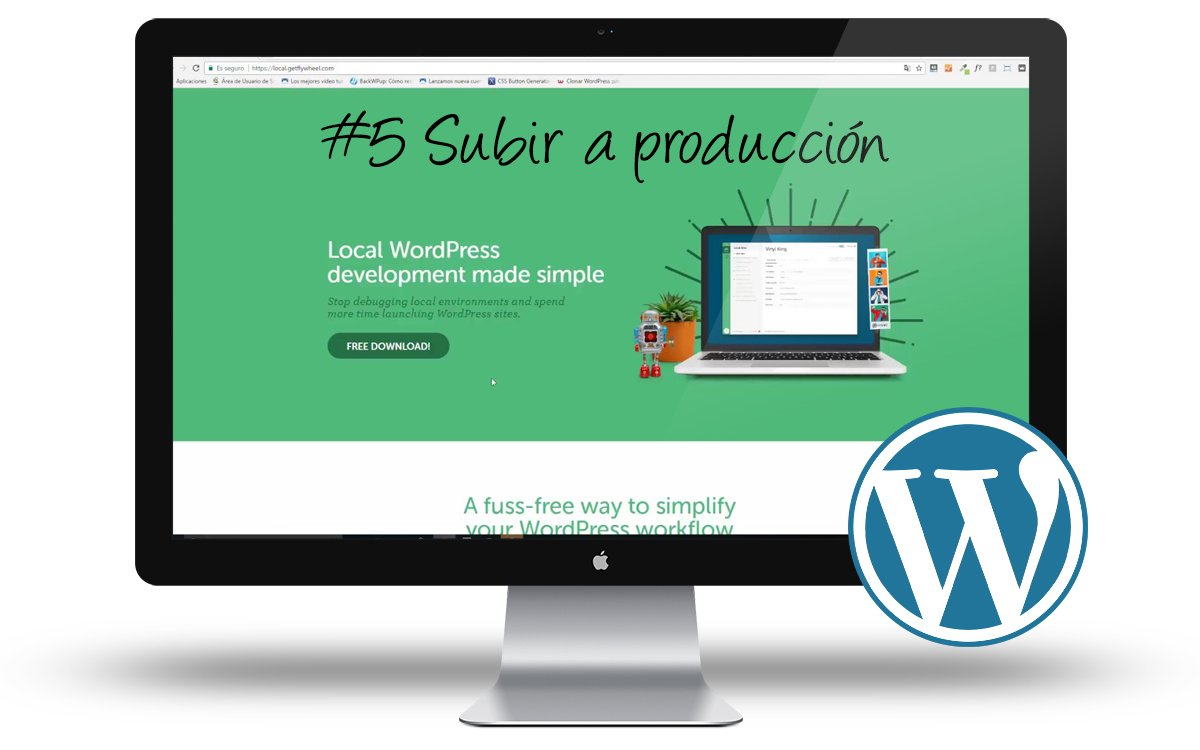 Curso Wordpress Local - Subir nuestra Web a produccion