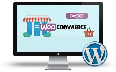 Curso de Tienda Online con Woocommerce (Básico)