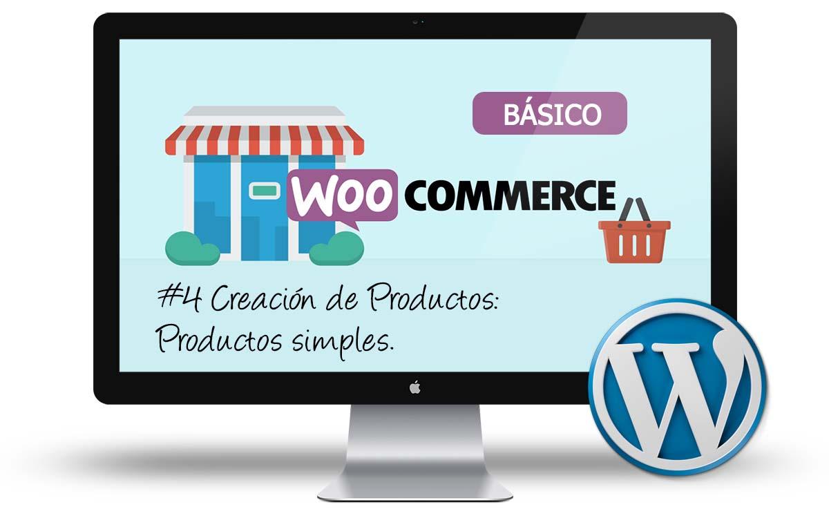 Curso Woocommerce Basico - Creacion de productos simples