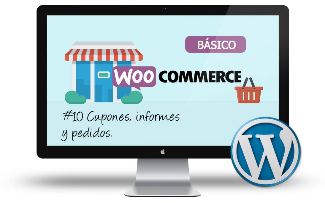 Curso de Tienda Online con Woocommerce: #10 Cupones, informes y pedidos