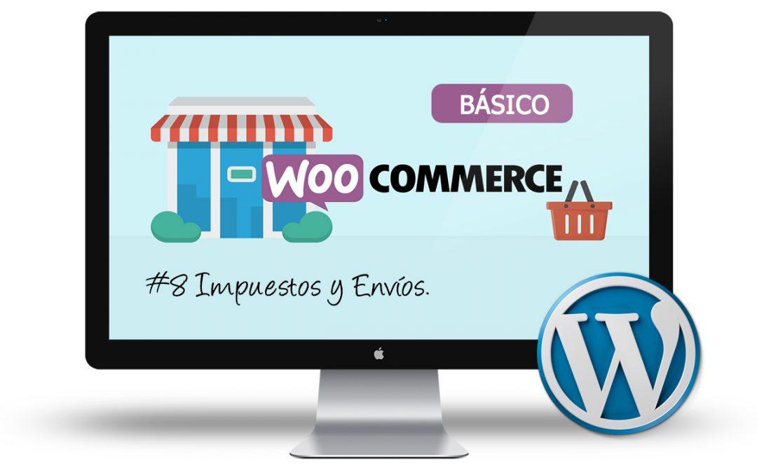 Curso de Tienda Online con Woocommerce: #8 Impuestos y envíos