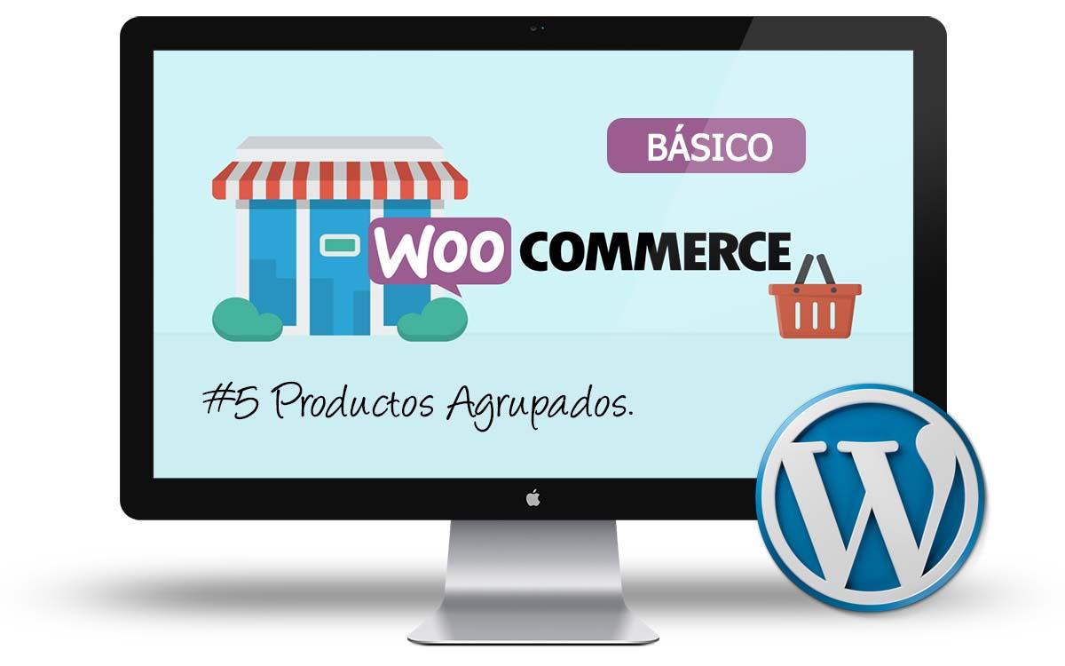 Curso de Tienda Online con Woocommerce: #5 Productos agrupados