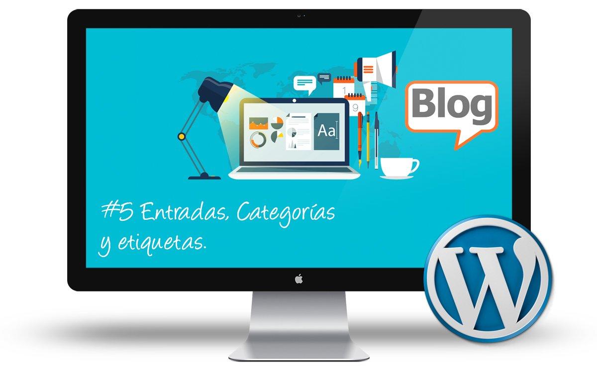 Curso creacion Blogs - Entradas categorias y etiquetas