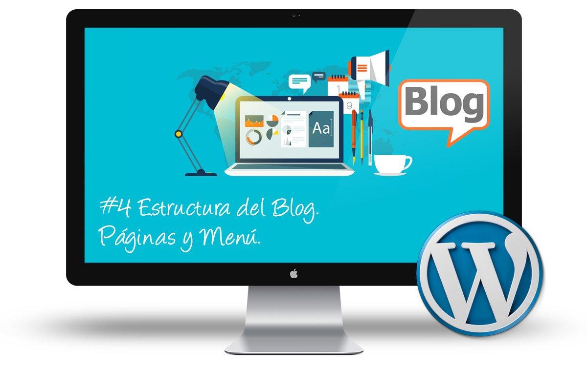 Curso creacion Blogs - Estructura - Paginas y Menu