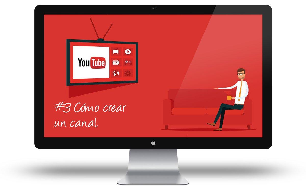 Curso Youtube - Como crear un canal