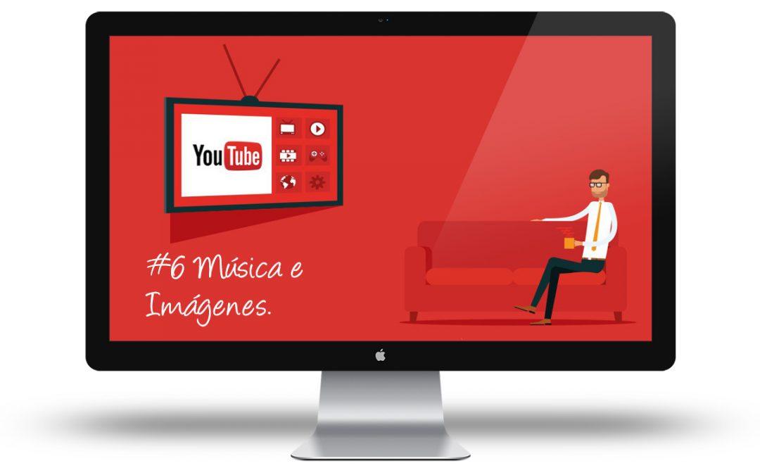 Curso de Youtube: #6 Música e imágenes para nuestros vídeos