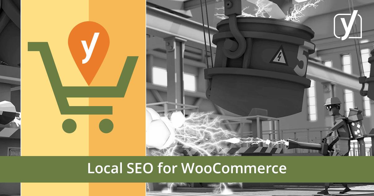 Local SEO for WooCommerce