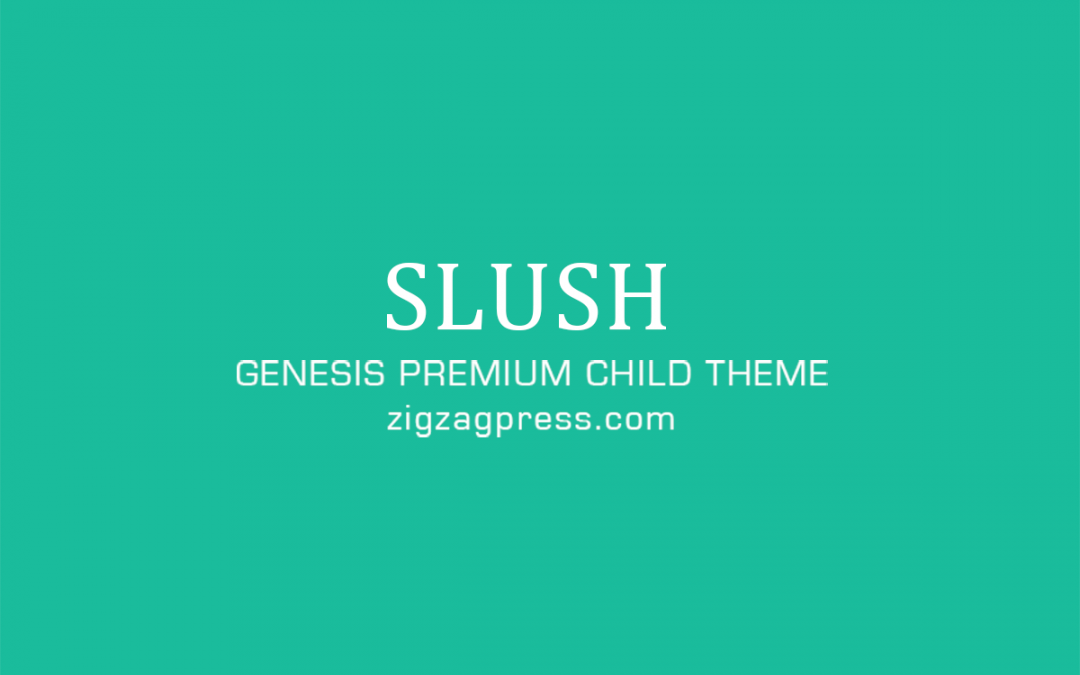 Slush Pro Theme 1.2.0 – Genesis Child Theme