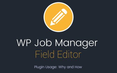 WP Job Manager Field Editor Addon