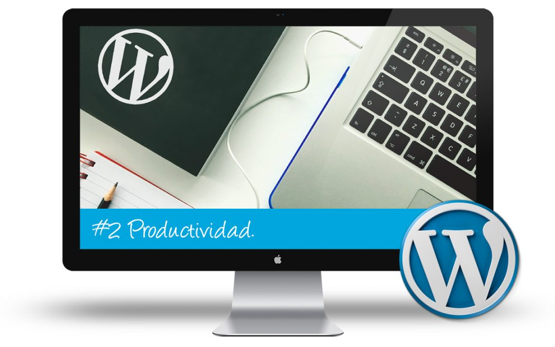 Curso de WordPress Intermedio: #2 Productividad en el Panel de Control