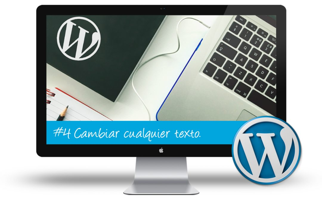 Curso de WordPress Intermedio: #4 Cambiar cualquier texto en WordPress