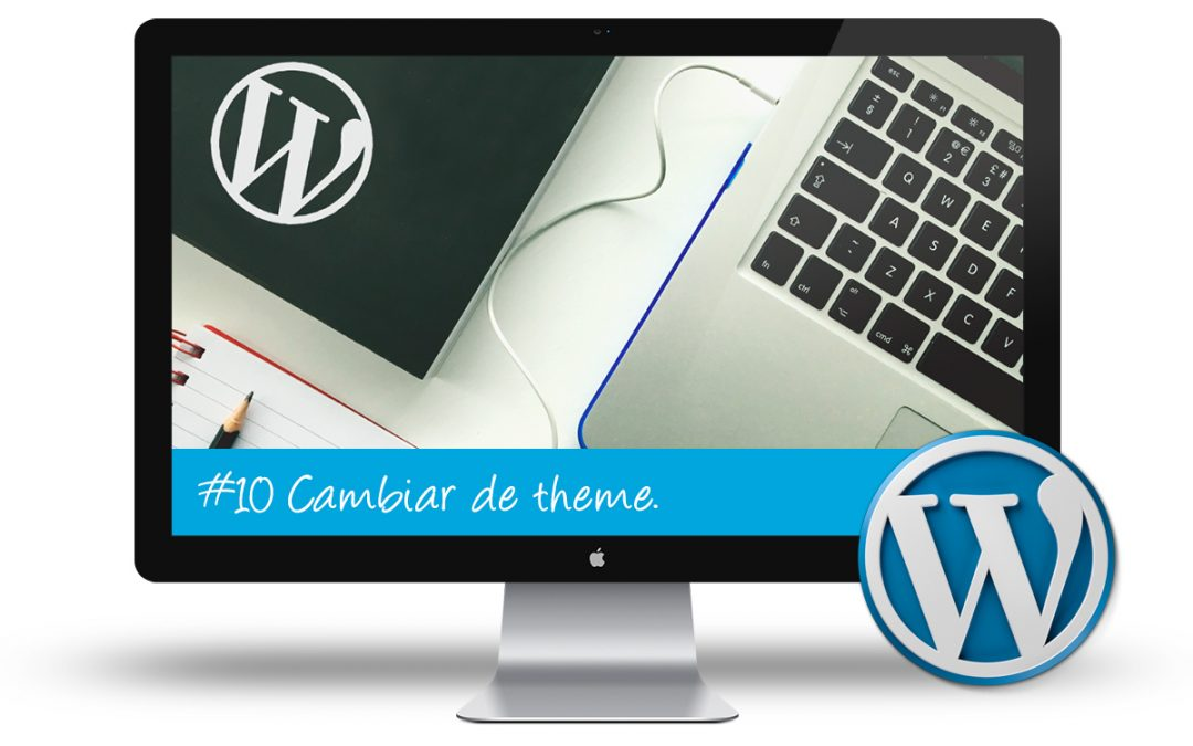 Curso WordPress Intermedio - Cambiar de theme sin perder nada