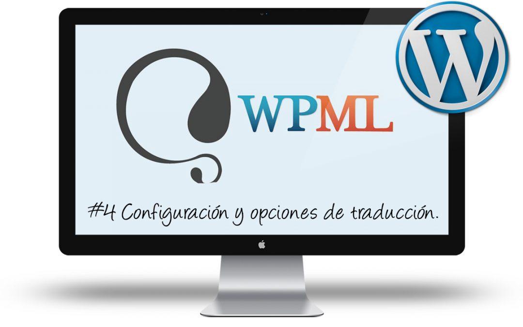 Curso de WPML: #4 Configuración y opciones de traducción