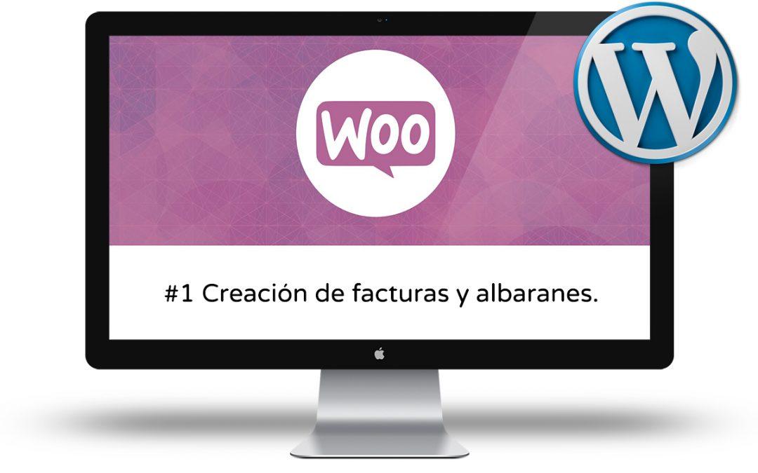 Curso de Woocommerce Intermedio: #1 Creación de facturas y albaranes de los pedidos