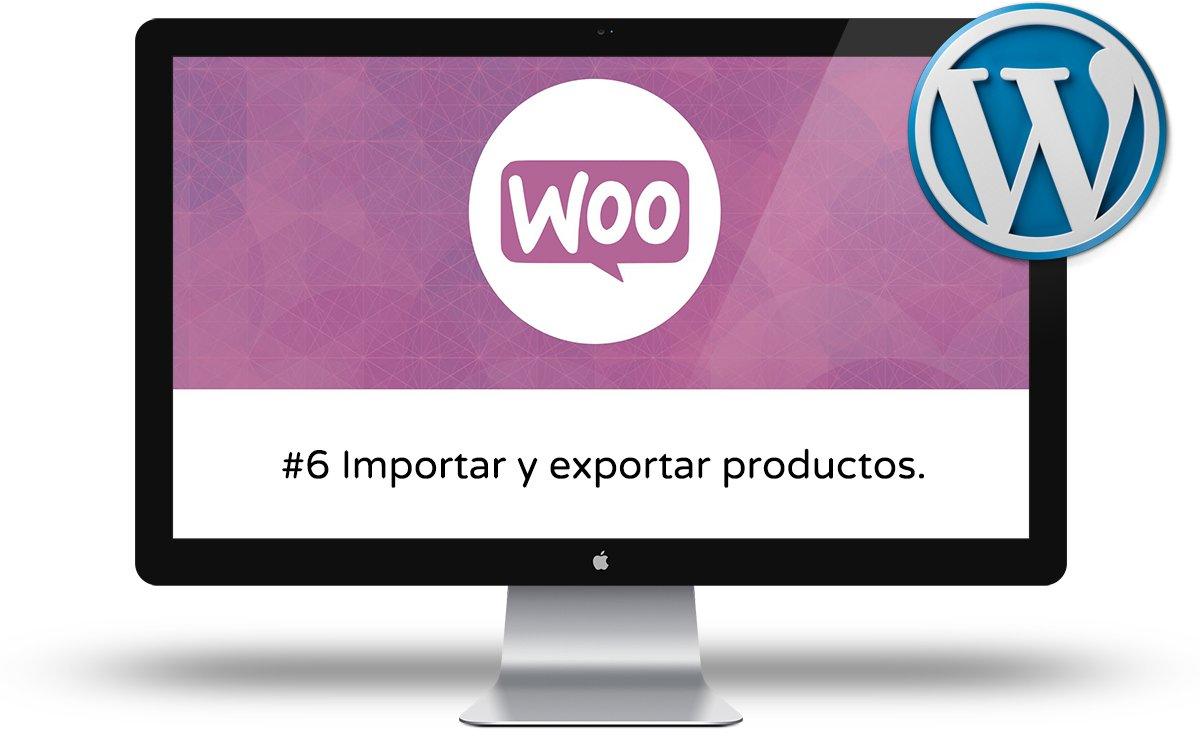 Curso de Woocommerce Intermedio - Importar y exportar productos