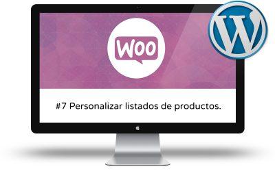 Curso de Woocommerce Intermedio - Personalizar listados de productos
