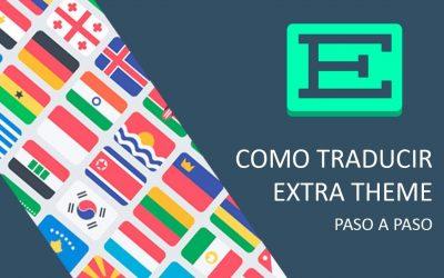 Como traducir el theme o tema Extra